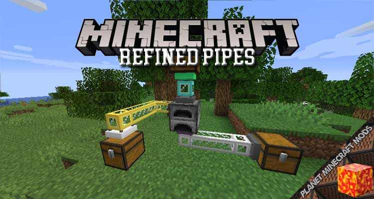 Refined Pipes Mod 1.16.5/1.15.2