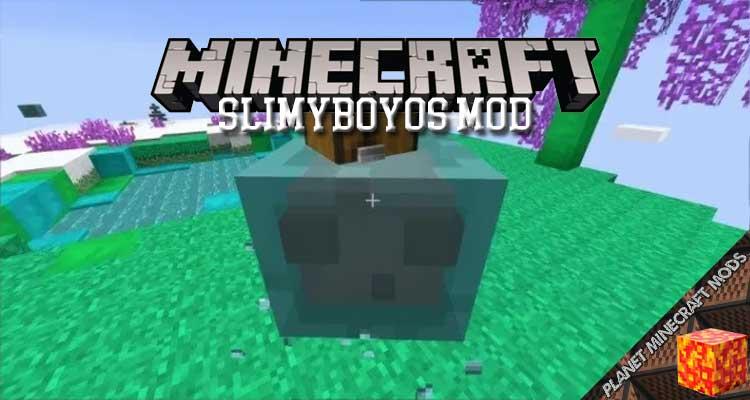SlimyBoyos Mod 1.16.5/1.15.2/1.12.2