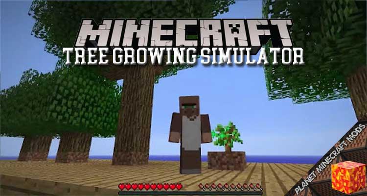 Tree Growing Simulator Mod 1.16.1/1.12.2/1.7.10