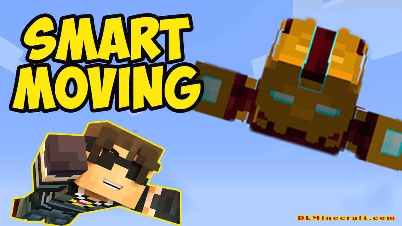 Smart Moving Mod