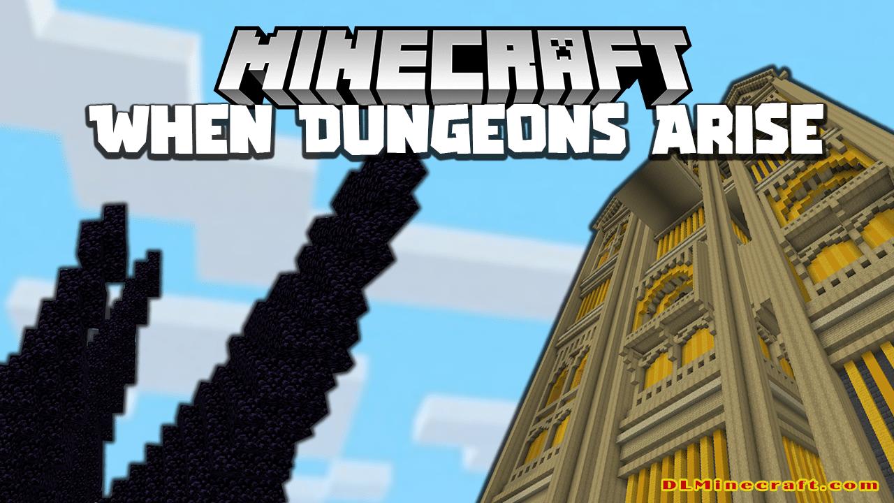 When Dungeons Arise Mod