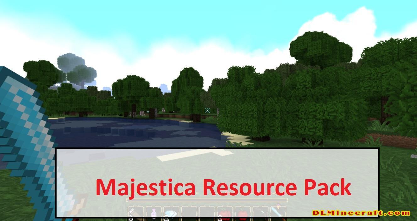 Majestica Resource Pack