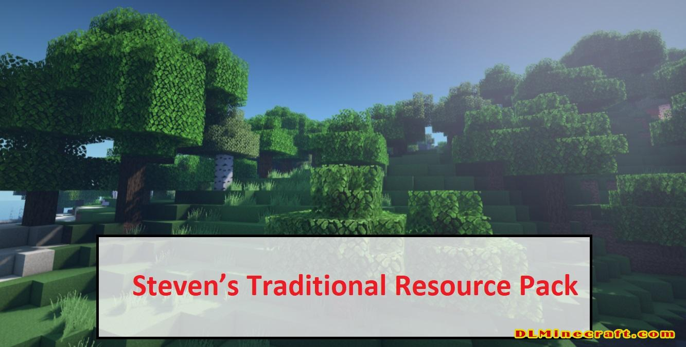 Steven's Traditional Resource Pack