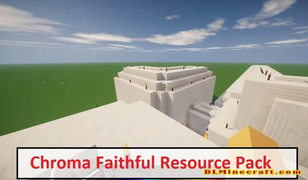 Chroma Faithful Resource Pack