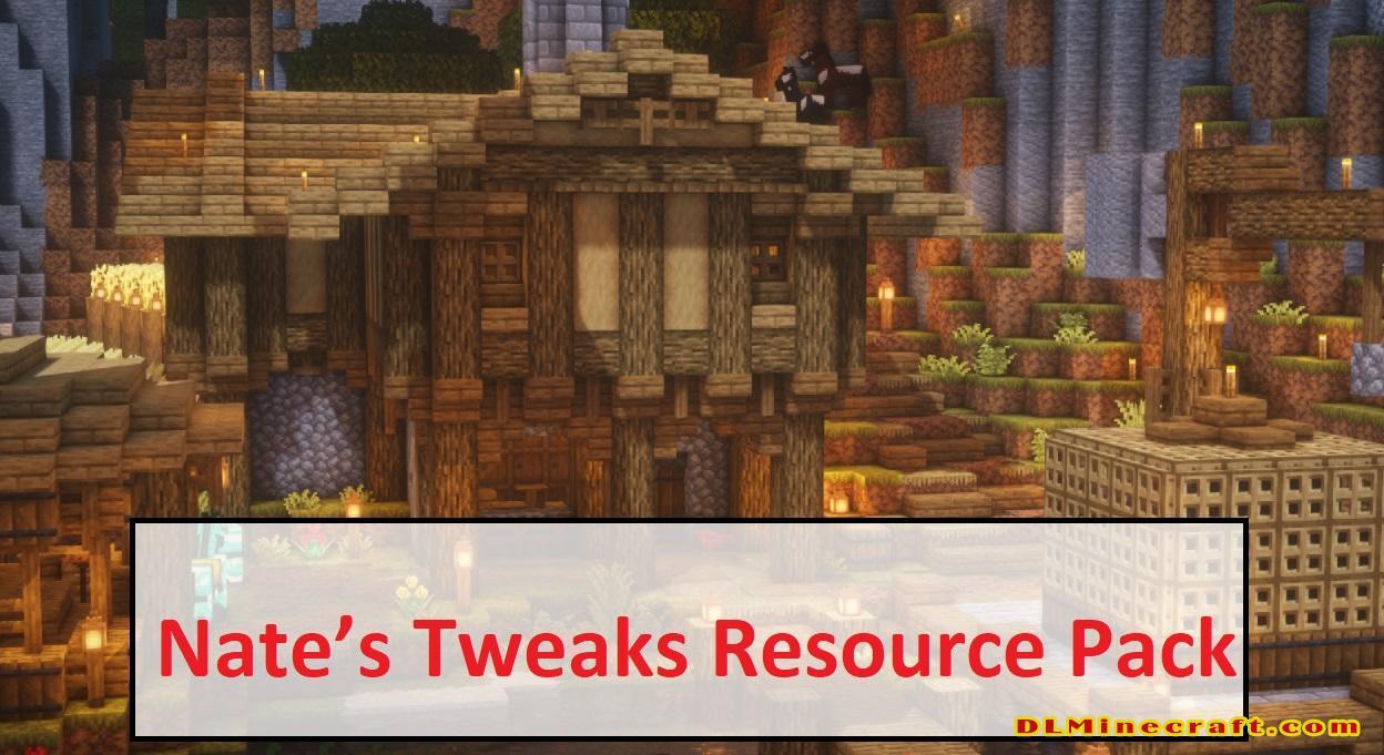 Nate's Tweaks Resource Pack