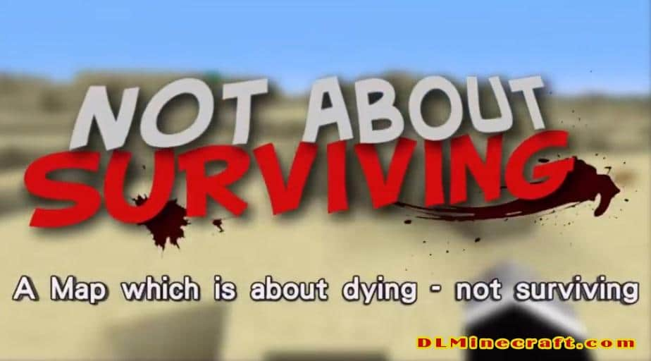 Not About Surviving Map