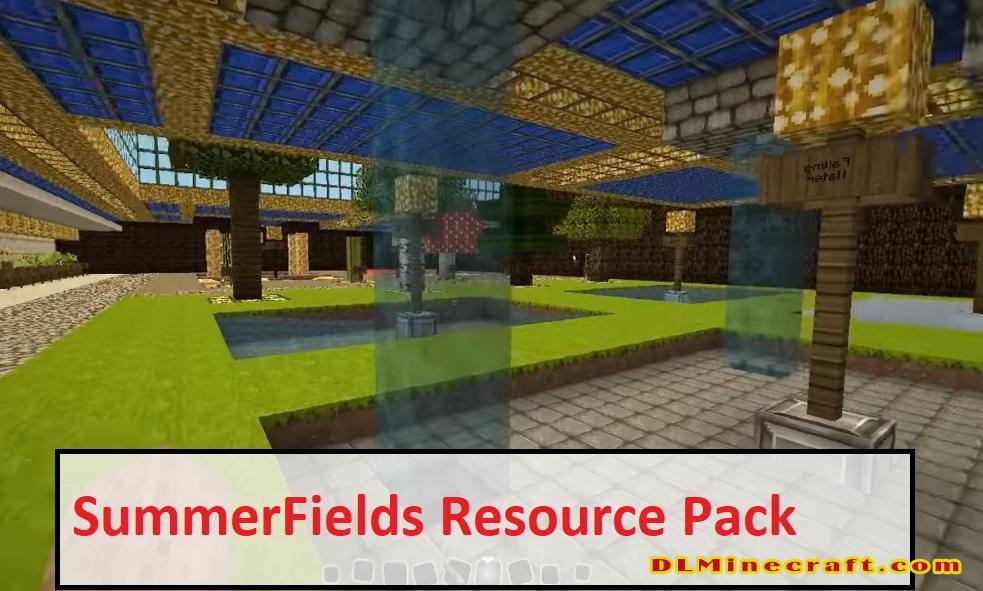 SummerFields Resource Pack