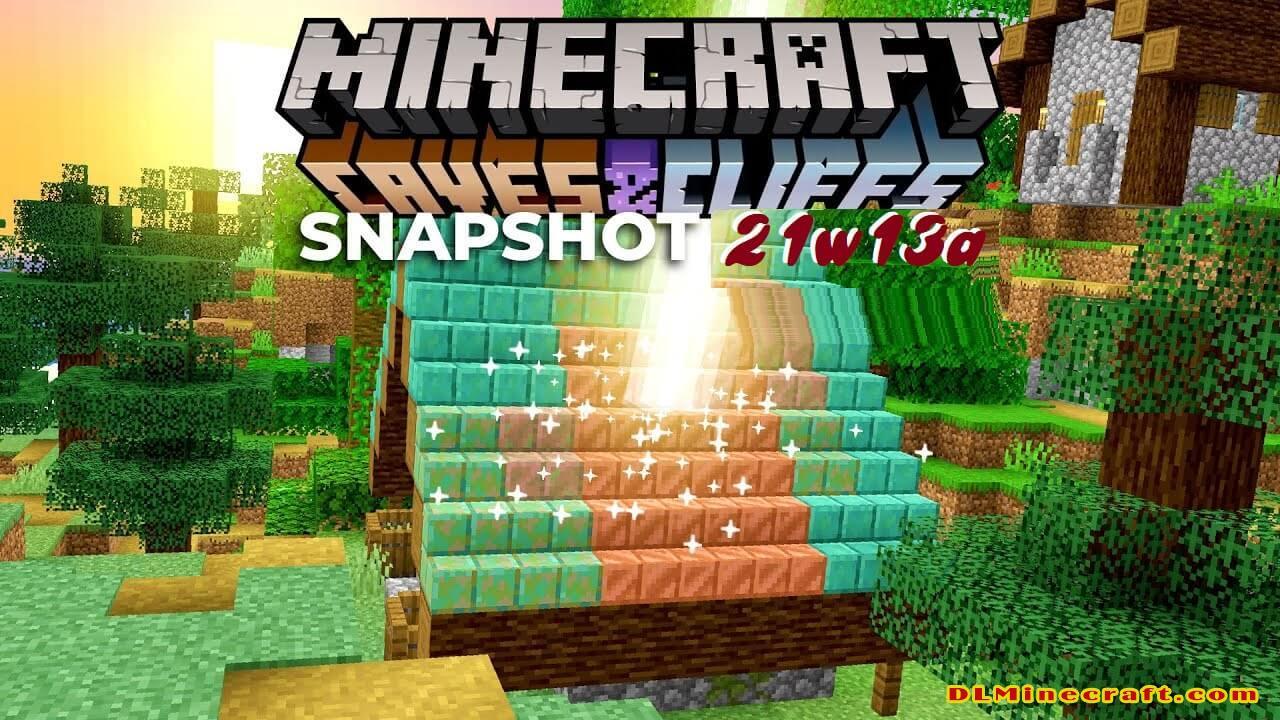 Minecraft Snapshot 21w13a