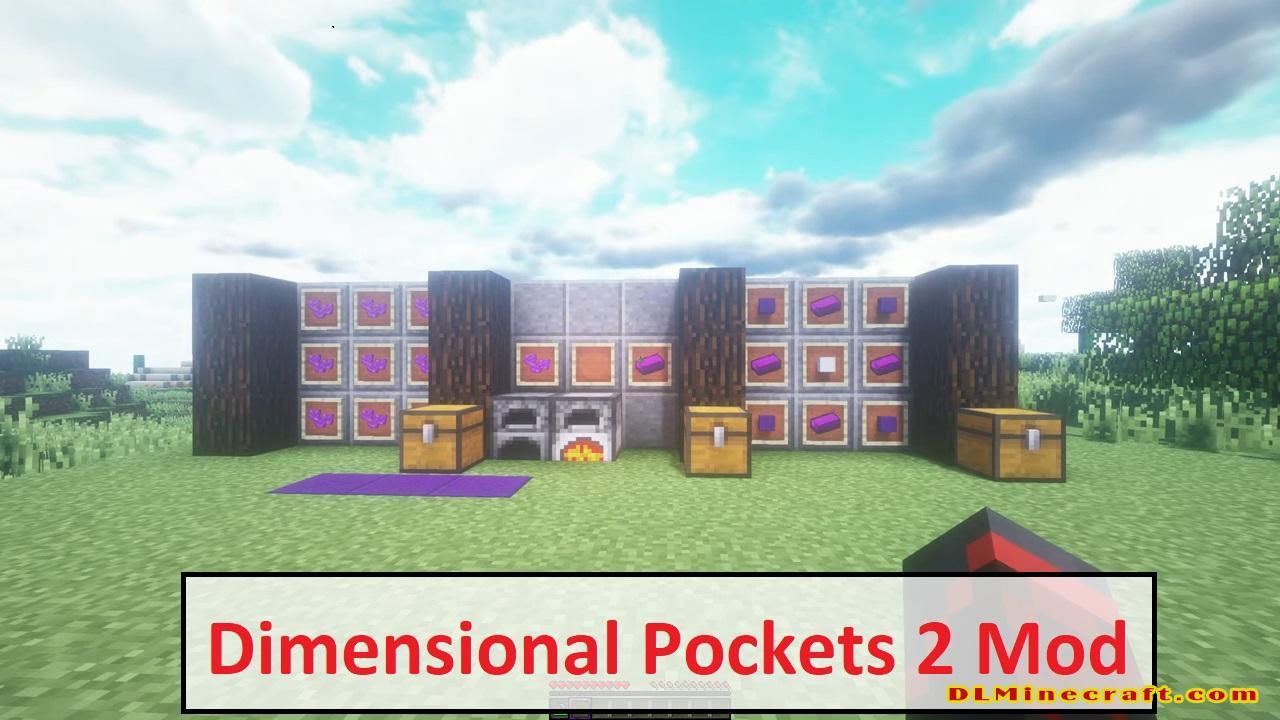 Dimensional Pockets 2 Mod
