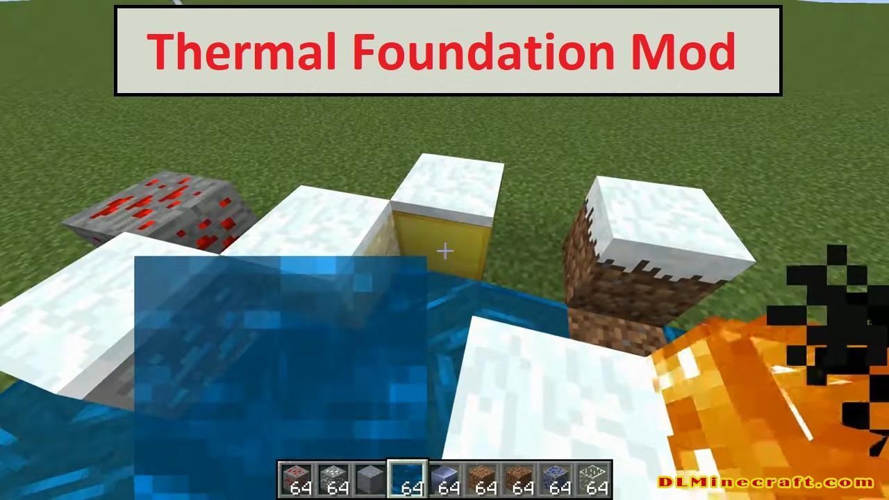 Thermal Foundation Mod