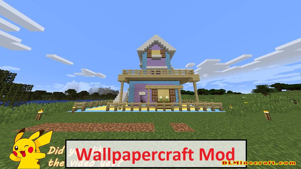 Wallpapercraft Mod